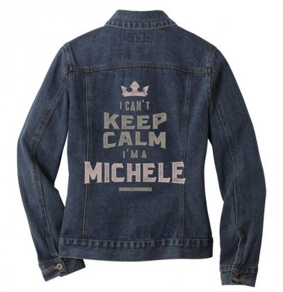 Is Your Name, Michele? This Shirt Is For You! Ladies Denim Jacket Designed By