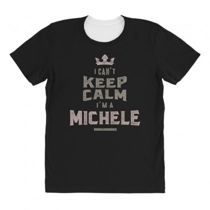 Is Your Name, Michele? This Shirt Is For You! All Over Women's T-shirt Designed By
