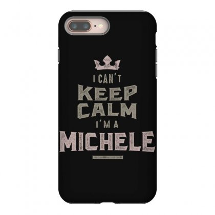 Is Your Name, Michele? This Shirt Is For You! Iphone 8 Plus Case Designed By