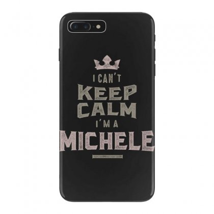 Is Your Name, Michele? This Shirt Is For You! Iphone 7 Plus Case Designed By