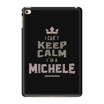 Is Your Name, Michele? This Shirt Is For You! Ipad Mini 4 Case Designed By
