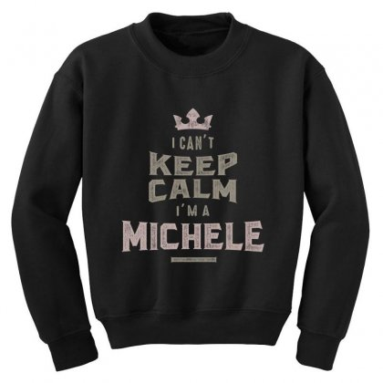 Is Your Name, Michele? This Shirt Is For You! Youth Sweatshirt Designed By