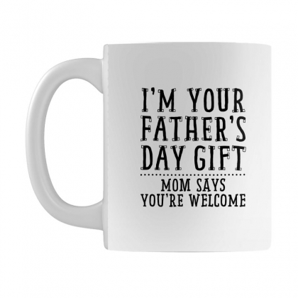 I'm Your Father's Day Gift Mug Designed By