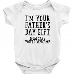I'M Your Father's Day Gift Baby Bodysuit | Artistshot