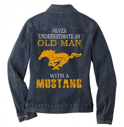 Never Underestimate An Old Man With A Mustang Ladies Denim Jacket Designed By