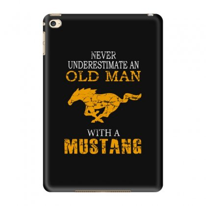 Never Underestimate An Old Man With A Mustang Ipad Mini 4 Case Designed By