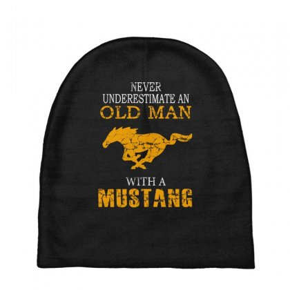 Never Underestimate An Old Man With A Mustang Baby Beanies Designed By
