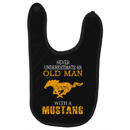 Never Underestimate An Old Man With A Mustang Baby Bibs Designed By