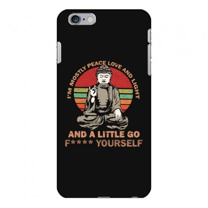 I'm Mostly Peace Love And Light And A Little Yoga Iphone 6 Plus/6s Plus Case Designed By