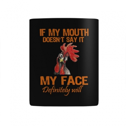 My Mouth My Face Mug Designed By