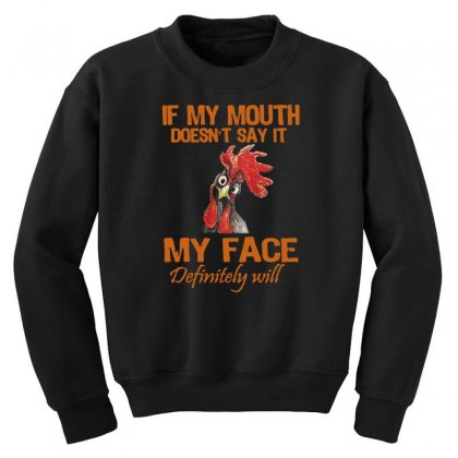 My Mouth My Face Youth Sweatshirt Designed By