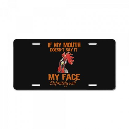 My Mouth My Face License Plate Designed By