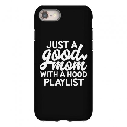 Just A Good Iphone 8 Case Designed By