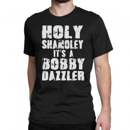 It's A Bobby Classic T-shirt Designed By
