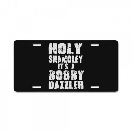 It's A Bobby License Plate Designed By