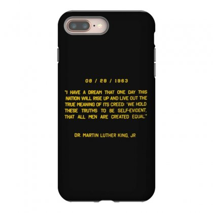 I Have A Dream Iphone 8 Plus Case Designed By