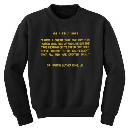 I Have A Dream Youth Sweatshirt Designed By