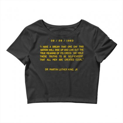 I Have A Dream Crop Top Designed By