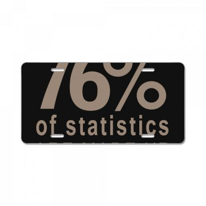 76% Of Statistics License Plate Designed By