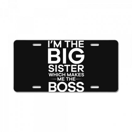 Im The Big Sister T Shirt License Plate Designed By Hung