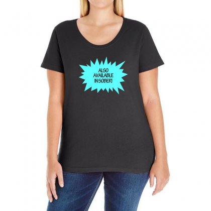 Also Available In Sober Ladies Curvy T-shirt Designed By