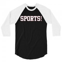 sports! t shirt 3/4 Sleeve Shirt | Artistshot