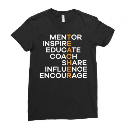 The Teacher Mentor Inspire Educate Coach Share Influence Encourage T S Ladies Fitted T-shirt Designed By Hung