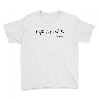 Friend Forever Youth Tee Designed By Milanacr