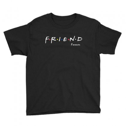 A Friend Forever Youth Tee Designed By Milanacr