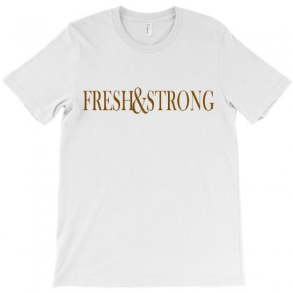 Fresh And Strong T-shirt Designed By Suryanaagus068