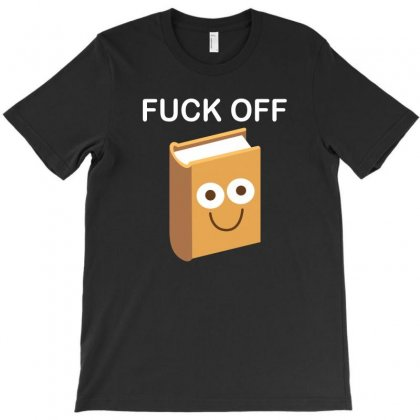Fuck Off T-shirt Designed By Suryanaagus068