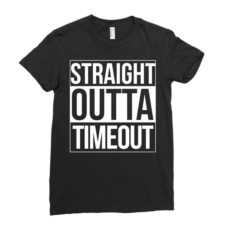 Straight Outta Timeout Shirt Ladies Fitted T-shirt | Artistshot