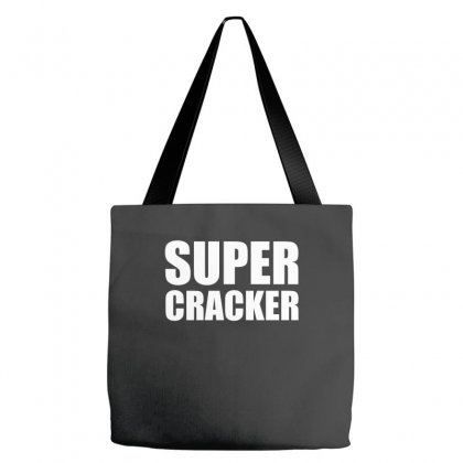 Super Cracker T Shirt Tote Bags Designed By Hung