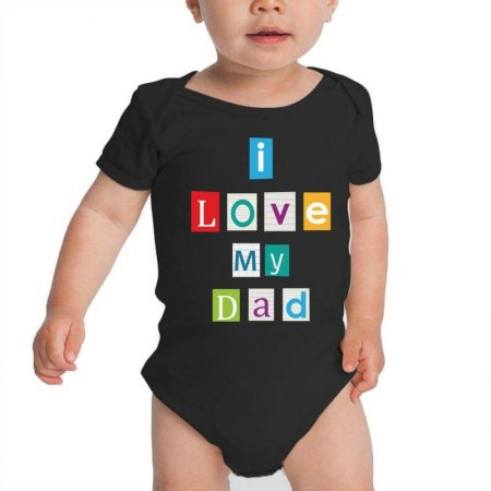 I Love my Dad Baby Bodysuit Limited Edition