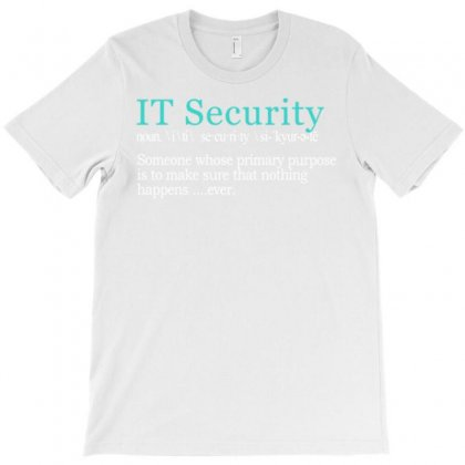 It Security Cybersecurity Definition Gi T-shirt Designed By Daudart