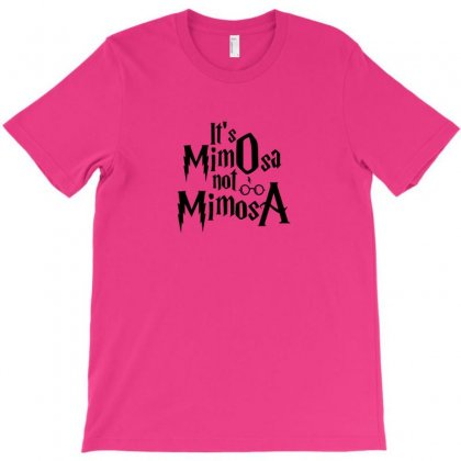 It's Mimosa Not Mimosa T-shirt Designed By Arum