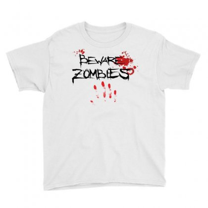 Beware Zombies Youth Tee Designed By Estore