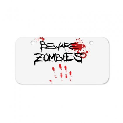 Beware Zombies Bicycle License Plate Designed By Estore