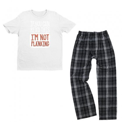 If You Can Read This I'm Not Planking Funny Youth T-shirt Pajama Set Designed By Erryshop
