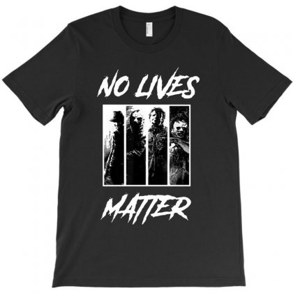 No Lives Matter T-shirt Designed By Tillyjemima Art