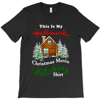 This Is My Hallmark Christmas Movie Watching Shirt   For Dark T-shirt Designed By Tillyjemima Art