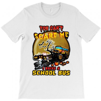 Halloween You Can't Scare Me I Drive A School Bus T-shirt Designed By Tillyjemima Art