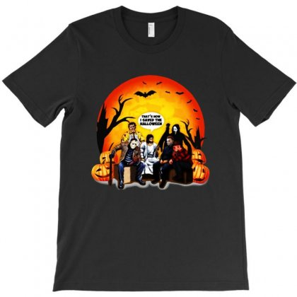 That's How I Saved The Halloween Jesus Talk To Horror Charaters Frie T-shirt Designed By Tillyjemima Art
