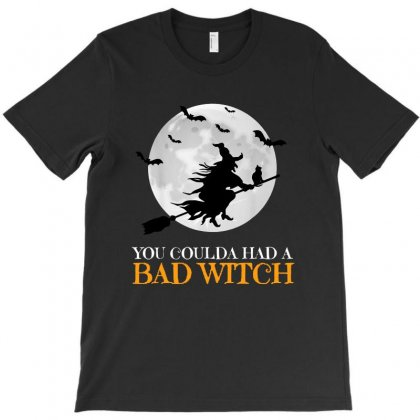 You Coulda Had A Bad Witch Shirt Funny Halloween T-shirt Designed By Tillyjemima Art