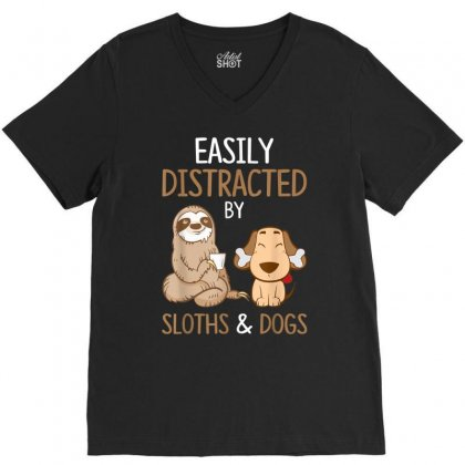 Easily Distracted By Sloths And Dogs V-neck Tee Designed By Amber Petty