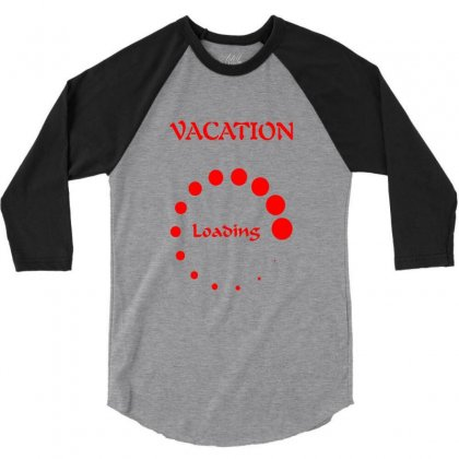 Vacation Loading Red Graphics 3/4 Sleeve Shirt Designed By Aranim Graphics