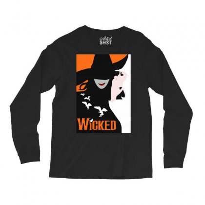 Wicked Broadway Musical Long Sleeve Shirts Designed By Mirazjason
