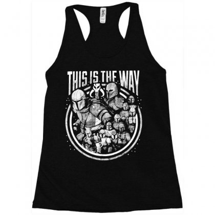 This Is The Way Racerback Tank Designed By Mirazjason