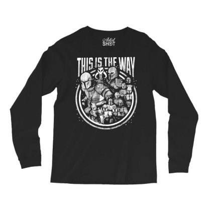 This Is The Way Long Sleeve Shirts Designed By Mirazjason