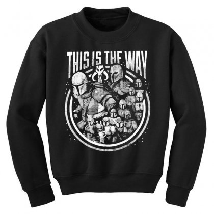 This Is The Way Youth Sweatshirt Designed By Mirazjason
